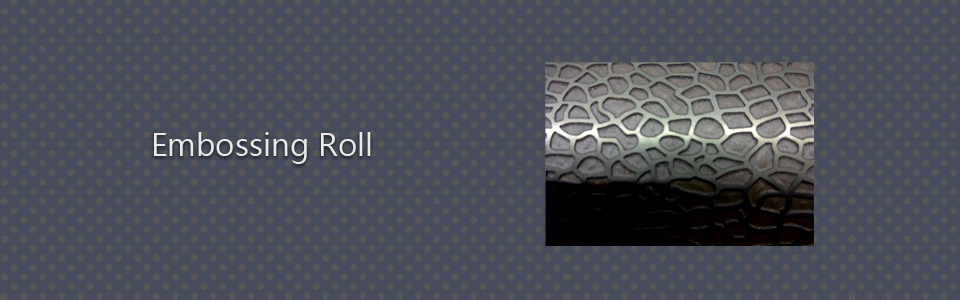 Embossing Rolls & Machines